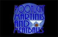 September 22nd: Moonlight, Martinis & Meatballs!