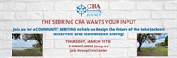 The Sebring CRA Wants Your Input!
